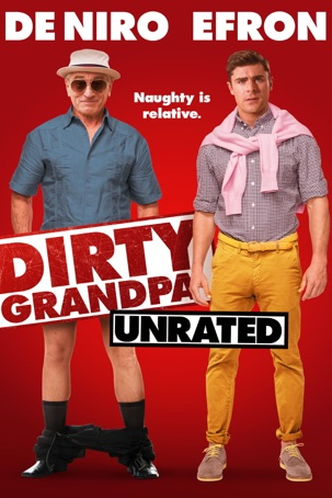 Dirty Grandpa (Unrated)