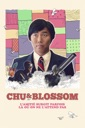 Affiche du film Chu & Blossom