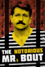 The Notorious Mr. Bout - Tony Gerber & Maxim Pozdorovkin