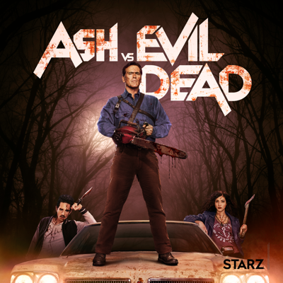 Ash Vs. Evil Dead, Season 1 HD Download