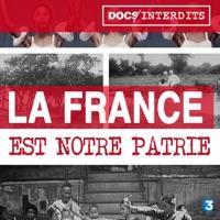 Télécharger La France est notre Patrie Episode 1