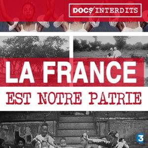 La France est notre Patrie - Episode 1