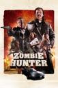 Affiche du film Zombie Hunter (VOST)