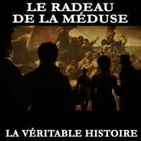 Télécharger La véritable histoire du radeau de La Méduse Episode 1