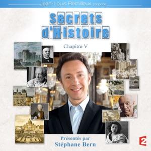 Secrets d'histoire, Chapitre 5 - Episode 3