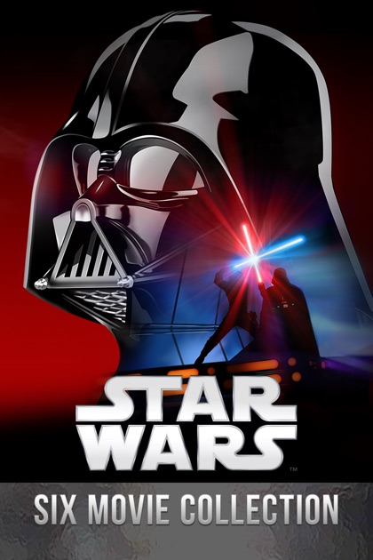 Star Wars: Six Movie Collection - A Film Collection on iTunes