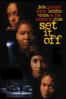 F. Gary Gray - Set It Off  artwork