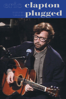 Eric Clapton: Unplugged Deluxe - Eric Clapton