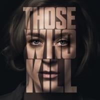 Télécharger Those Who Kill, Saison 1 (VOST) Episode 1