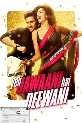 Ayan Mukerji - Yeh Jawaani Hai Deewani artwork