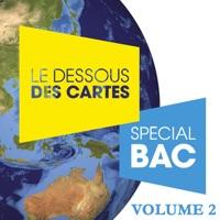 Télécharger Le dessous des cartes - Spécial Bac, Vol. 2 Episode 4