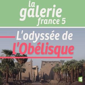 L'odyssée de l'Obélisque - Episode 1