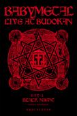 BABYMETAL: LIVE AT BUDOKAN ~BLACK NIGHT APOCALYPSE~