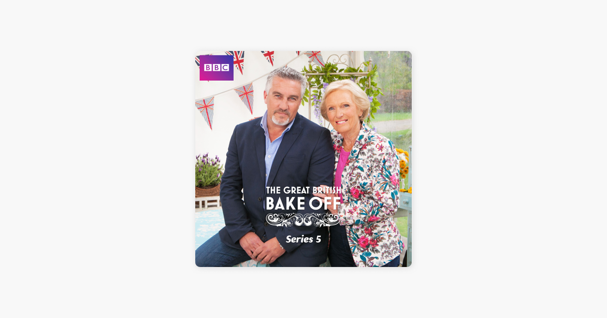 ‎The Great British Bake Off, Series 5 on iTunes