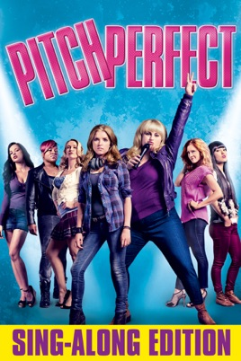 Pitch Perfect (Sing-Along Edition) on iTunes
