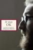 David Heti: It Was Ok An Album Of Comedy By David Heti - David Gelston
