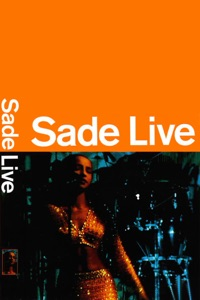 'Sade' from the web at 'https://is2-ssl.mzstatic.com/image/thumb/Video50/v4/df/ba/1e/dfba1ef6-1814-1dff-88ac-7f37d89843b0/Sade_LiveFromSanDiego_G0100033548998_1400x2100_iTunes_RGB.jpg/200x0w.jpg'