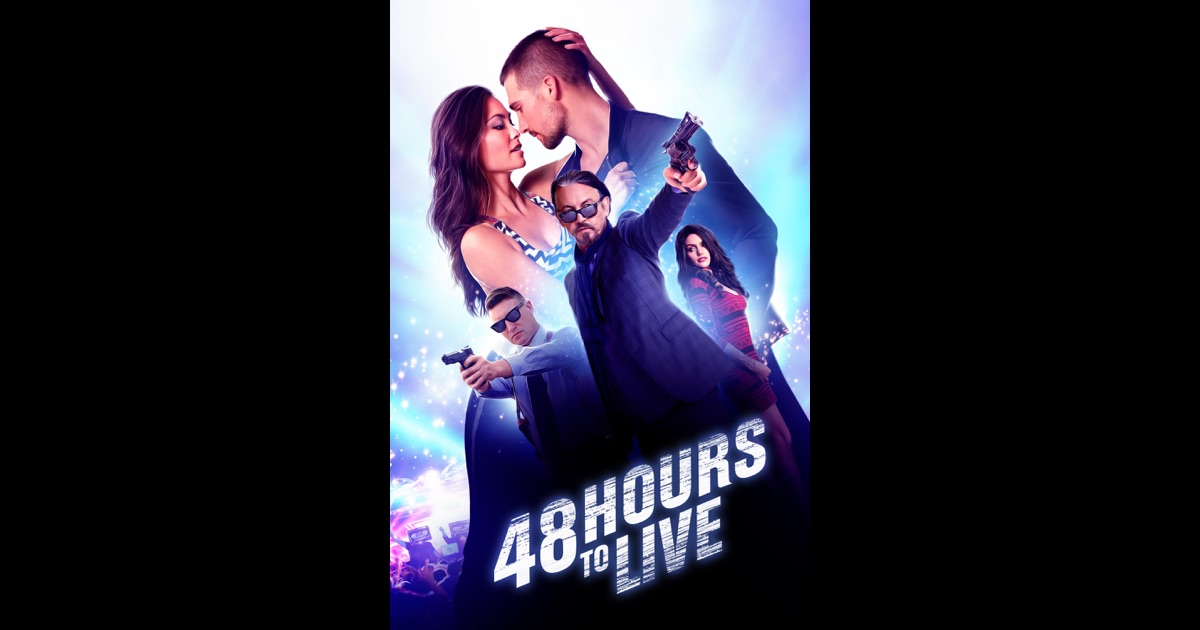 48 hours to live on itunes