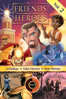 Friends and Heroes Bible Adventures: Vol. 2, Leviathan/False Heroes/True Heroes - Dave Osborne