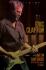 Eric Clapton - Eric Clapton: Live in San Diego (with Special Guest JJ Cale)  artwork