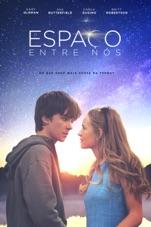 Capa do filme O espaço entre nós