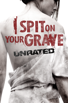 I Spit On Your Grave - Steven R. Monroe