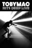 TobyMac - Hits Deep Live  artwork
