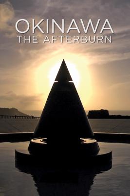 Okinawa: The Afterburn - John Junkerman