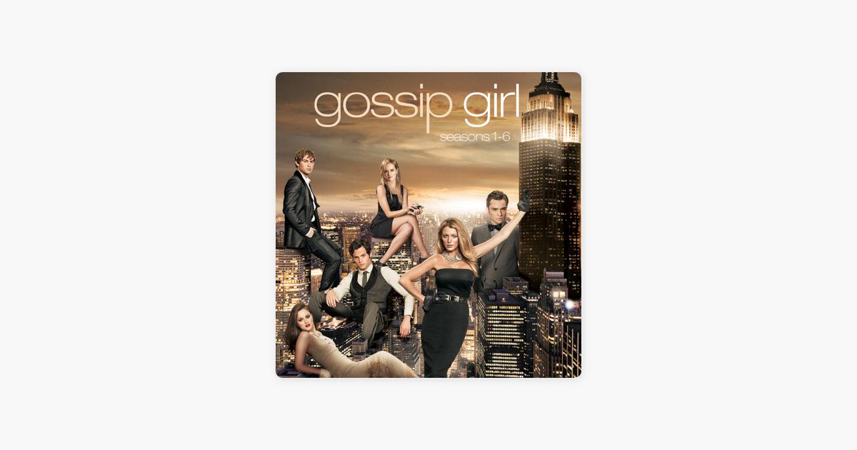 Gossip Girl, The Complete Series on iTunes