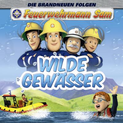 Feuerwehrmann Sam, Wilde Gewässer - Feuerwehrmann Sam
