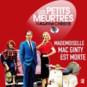 Les petits meurtres d'Agatha Christie, Saison 2, Ep 10 : Mademoiselle Mac Ginty est morte - Episode 1