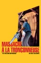 Affiche du film Massacre à la tronçonneuse : The Texas Chain Saw Massacre