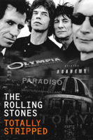 Jim Gable, David Mallet, Christine Strand & Patrick Woodroffe - The Rolling Stones - Totally Stripped artwork