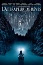 Affiche du film L\'attrapeur de rêves (Dreamcatcher)
