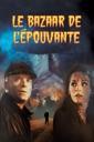 Affiche du film Le Bazaar de l\'épouvante