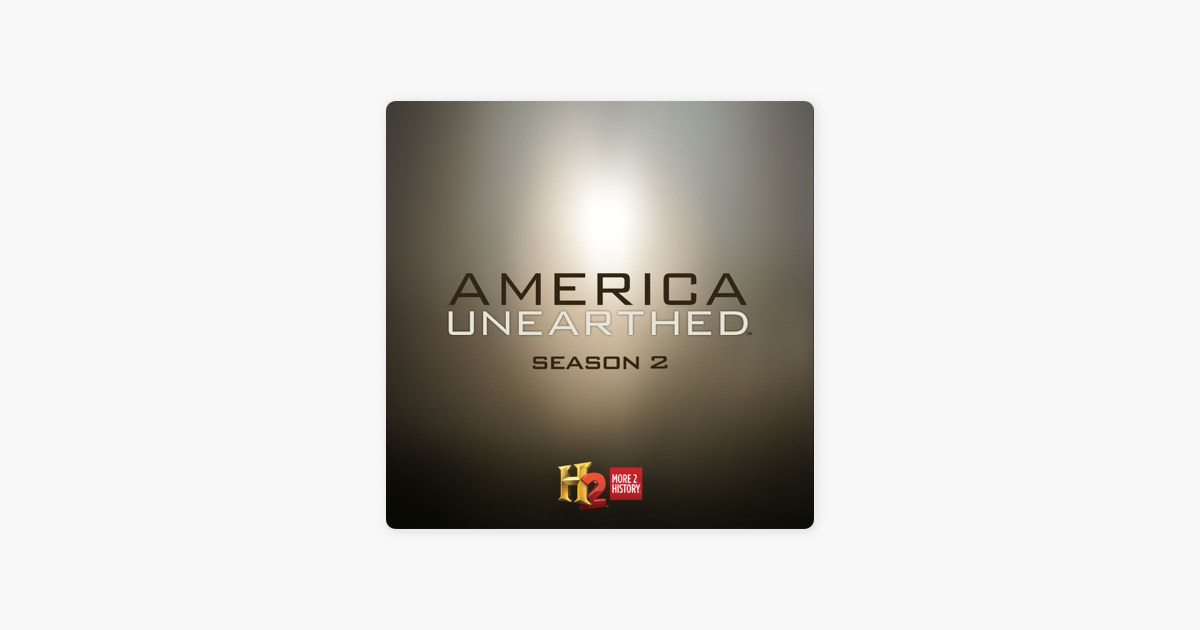 America Unearthed, Season 2