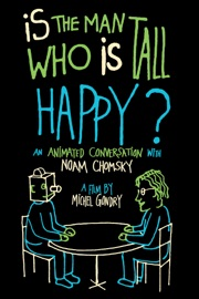 Is The Man Who Is Tall Happy An Animated Conversation With Noam Chomsky