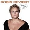 Muriel Robin, Robin Revient