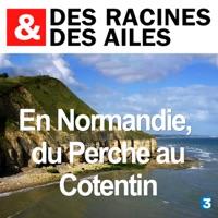Télécharger En Normandie, du Perche au Cotentin Episode 1