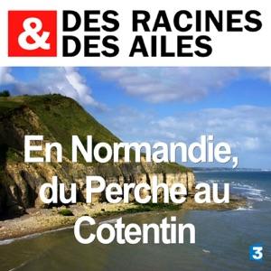 En Normandie, du Perche au Cotentin - Episode 1