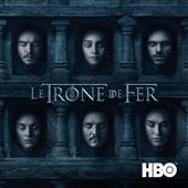 Game of Thrones (Le Trône de fer), Saison 6 (VF)