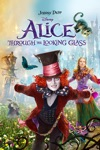 Alice Through the Looking Glass  wiki, synopsis