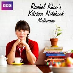 Rachel Khoo's Kitchen Notebook, Melbourne