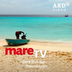 mareTV, Deep Blue Sea – Traumküsten