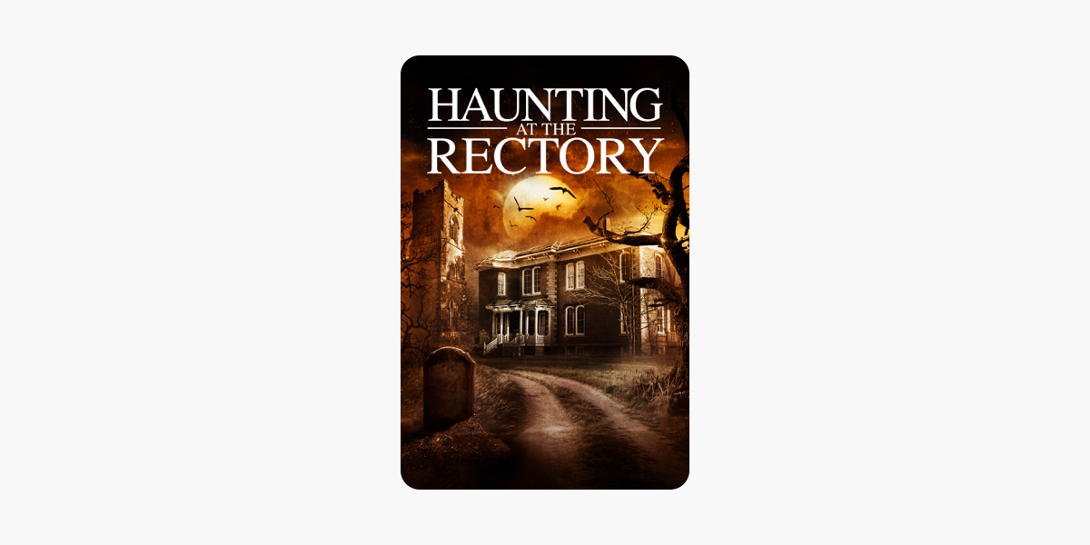 a haunting at the rectory (2015) full movie