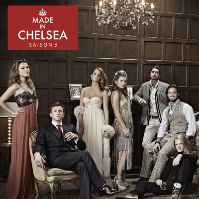 Made in Chelsea, Saison 3 - Made in Chelsea