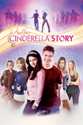 Another cinderella story movies download.