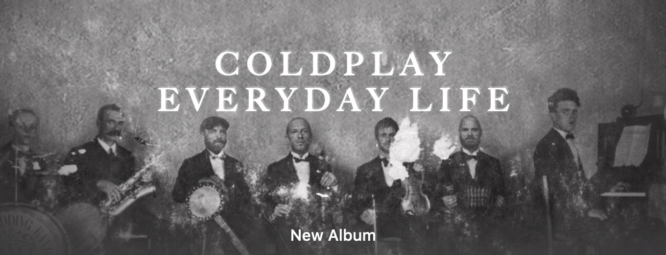 Everyday Life by Coldplay