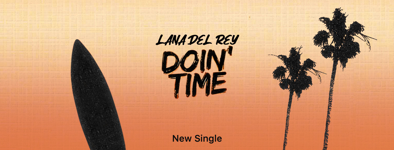 Doin' Time - Single by Lana Del Rey