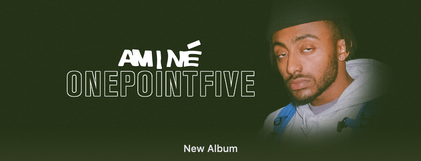 ONEPOINTFIVE by Amine